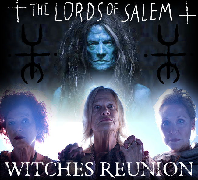Lords of Salem Witches Reunion